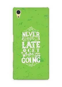 AMEZ never to late to reach where you are going Back Cover For Sony Xperia Z5