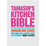 Tamasin's Kitchen Bibleby Tamasin Day-Lewis