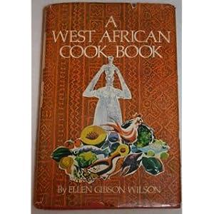 A West African Cook Book Livre en Ligne - Telecharger Ebook