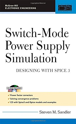 Switch-Mode Power Supply Simulation: Designing with SPICE 3 (McGraw-Hill Electronic Engineering)