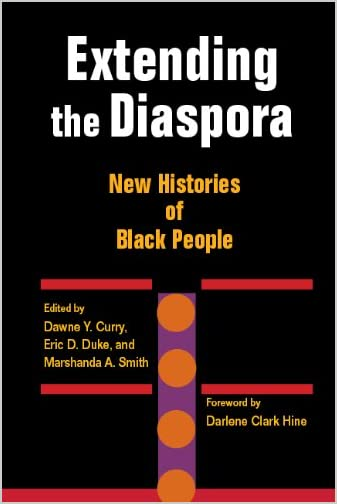 Extending the Diaspora : New Histories of Black People