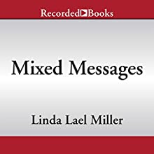 Mixed Messages (       UNABRIDGED) by Linda Lael Miller Narrated by Susan Bennett