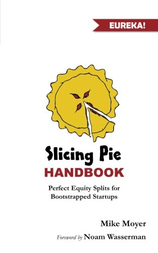 Slicing-Pie-Handbook-Perfectly-Fair-Equity-Splits-for-Bootstrapped-Startups
