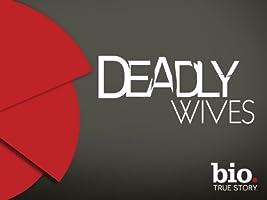 Deadly Wives Season 1