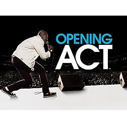 Opening Act Season 1
