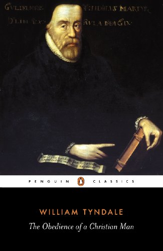 The Obedience of a Christian Man (Penguin Classics)