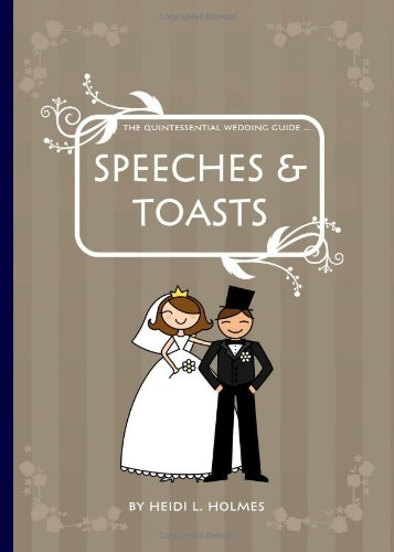 The Quintessential Wedding Guide ... Speeches
