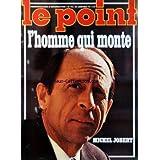 POINT (LE) [No 70] du 21/01/1974 - L'HOMME QUI MONTE - MICHEL JOBERT - TUNISIE ET LIBYE - LE MARIAGE BLANC - LYON...