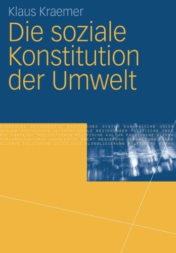 Die soziale Konstitution der Umwelt (German Edition)