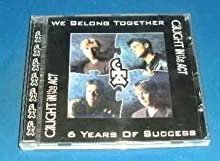 We Belong Together / 6 Years of Success