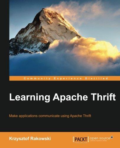 Learning Apache Thrift, by Krzysztof Rakowski