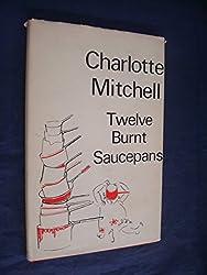 Twelve Burnt Saucepans