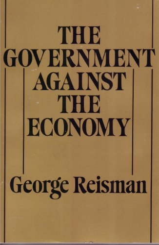 Government Against the Economy
