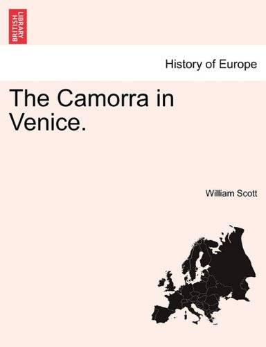 The Camorra in Venice.