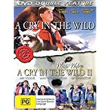 A Cry in the Wild & White Wolves: A Cry in the Wild II ( A Cry in the Wild / White Wolves: A Cry in the Wild II ) ( A Cry in the Wild II )