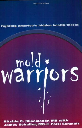 Mold Warriors: Fighting America'S Hidden Health Threat front-24908