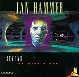 Beyond the Mind's Eye by Jan Hammer