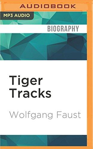 Tiger Tracks: The Classic Panzer Memoir