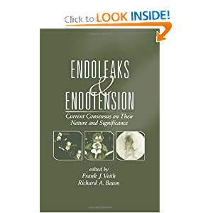 Endoleaks and Endotension: Current Consensus on Their Nature and Significance Frank J. Veith and Richard Baum