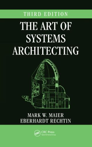 The Art of Systems Architecting, Third Edition (Systems...