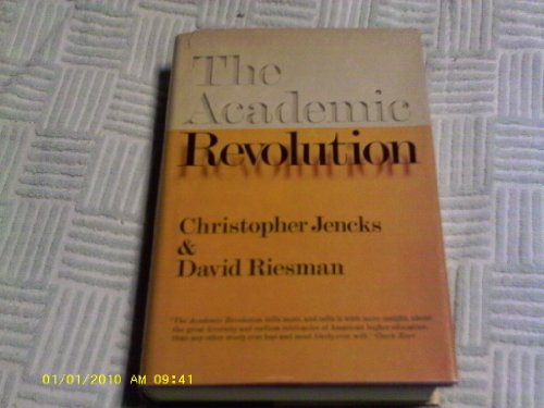 The Academic Revolution [Higher Education Policy Studies]