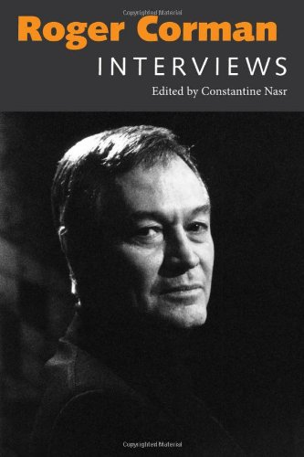 Roger Corman: Interviews (Conversations with Filmmakers Series)
