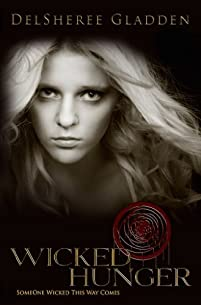 (FREE on 6/18) Wicked Hunger by Delsheree Gladden - http://eBooksHabit.com
