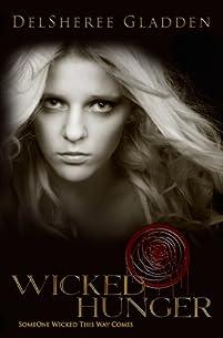 (FREE on 6/18) Wicked Hunger by Delsheree Gladden - http://eBooksHabit.com