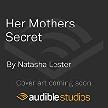 Her Mother's Secret Audiobook by Natasha Lester Narrated by To Be Announced