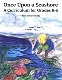 Once Upon a Seashore: A Curriculum for Grades K-6