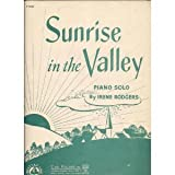 img - for Sunrise in the Valley: Piano Solo (P. 2061) book / textbook / text book