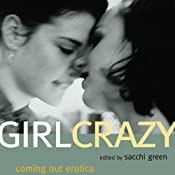 Girl Crazy: Coming Out Erotica | [Sacchi Green]