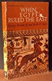 When Egypt Ruled the East revised by Seele
