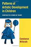 img - for Patterns of Artistic Development in Children: Comparative Studies of Talent book / textbook / text book