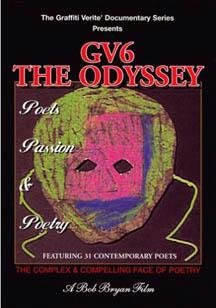 Graffiti Verite' 6 (GV6) The Odyssey: - Poets, Passion & Poetry