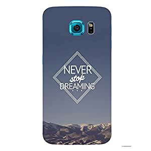 Back cover for Samsung Galaxy S6 Edge Plus Never Stop Dreaming 4
