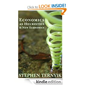 Economics as Heuristics & New Economics
