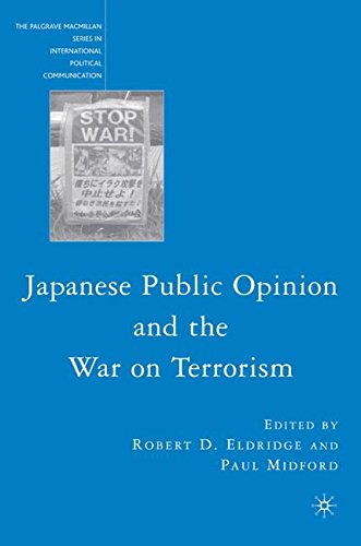 Japanese Public Opinion and the War on Terrorism (The Palgrave Macmillan Series in International Political Communication
