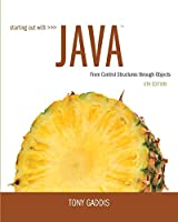 Starting Out with Java: From Control Structures through Objects, 6th Edition Front Cover