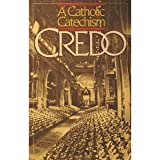 Credo: A Catholic Catechism (Study Edition)