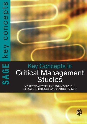 Key Concepts in Critical Management Studies (SAGE Key Concepts series)