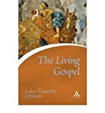 The Living Gospel (Continuums Icons) (0826476864) by Johnson, Luke Timothy