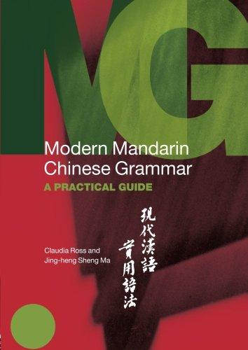 Modern Mandarin Chinese Grammar: A Practical Guide (Modern Grammars)