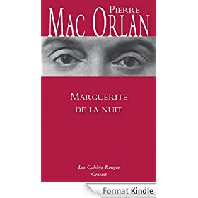 Marguerite de la nuit (Les Cahiers Rouges)
