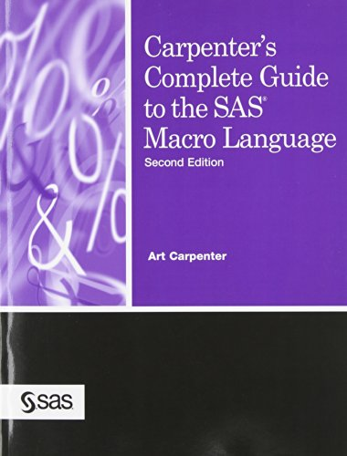 Carpenter's Complete Guide to the SAS Macro Language, 2nd Edition