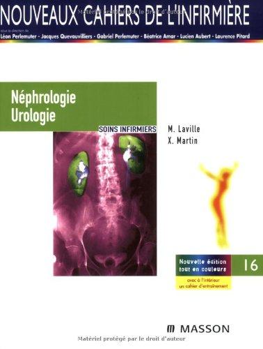 Néphrologie et urologie : Soins infirmiers