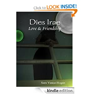 Dies Irae: Love and Friendship Sara Vance-Hogan