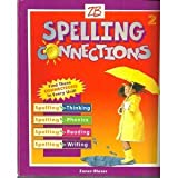 img - for Spelling Connections: 2nd Grade book / textbook / text book