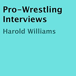 Pro-Wrestling Interviews Audiobook