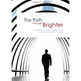 The Path That Gets Brighter: A Devotional to Instruct, Illustrate, and Encourage Kingdom Principles ~ Deborah Brodie